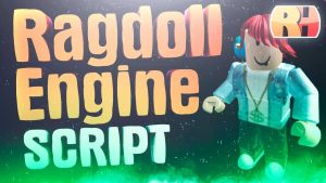 Ragdoll Engine чит