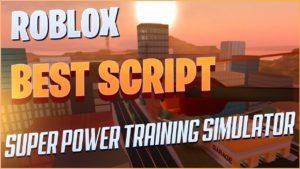 скрипт на Super Power Training Simulator